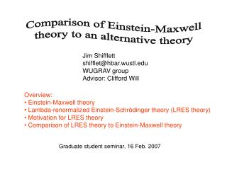 Comparison of Einstein-Maxwell theory to an alternative theory