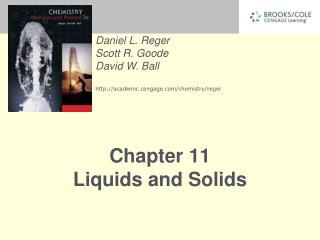 Chapter 11 Liquids and Solids
