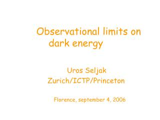 Observational limits on dark energy