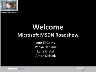 Welcome Microsoft MSDN  Roadshow