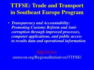 TTFSE: Trade and Transport in Southeast Europe Program