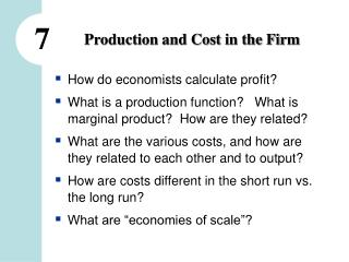 Production and Cost in the Firm