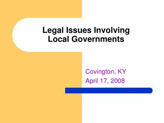Legal Issues Involving  Local Governments