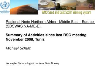 Regional Node Northern Africa - Middle East - Europe  (SDSWAS NA-ME-E)