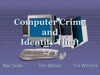 Computer Crime and Identity Theft
