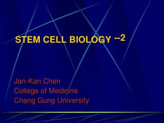 Stem cell biology