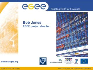 Bob Jones EGEE project director