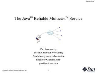 The Java ™  Reliable Multicast ™  Service