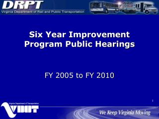 Six Year Improvement Program Public Hearings