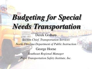 Budgeting for Special Needs Transportation