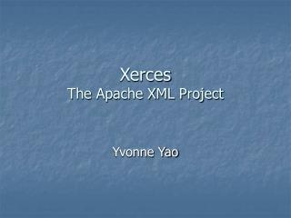 Xerces The Apache XML Project