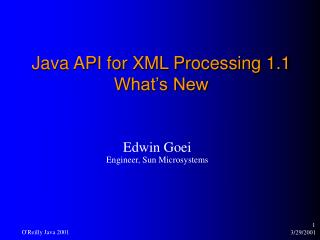 Java API for XML Processing 1.1 What's New