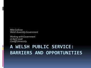 A Welsh public service: barriers and opportunities