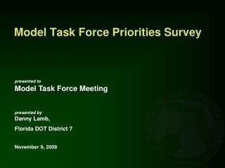 Model Task Force Priorities Survey