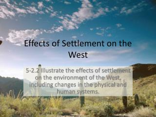 Effects of Settlement on the West