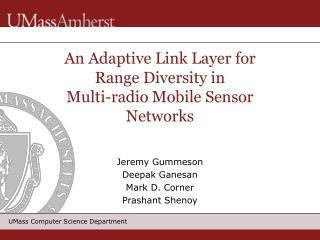 An Adaptive Link Layer for Range Diversity in Multi-radio Mobile Sensor Networks
