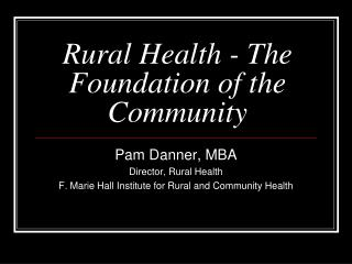Rural Health - The Foundation of the Community