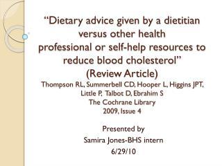 Presented by Samira Jones-BHS intern 6/29/10