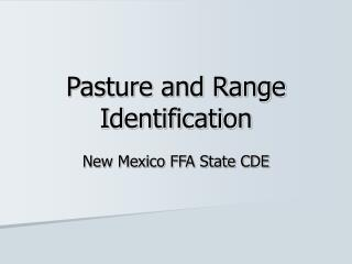 Pasture and Range Identification