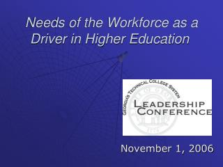 Needs of the Workforce as a Driver in Higher Education