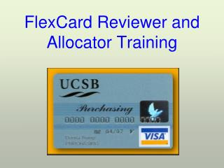 FlexCard Reviewer and Allocator Training