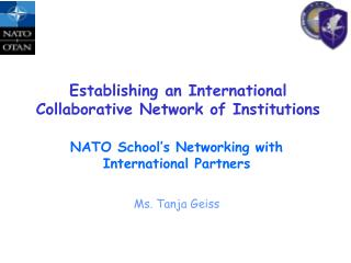 Establishing an International Collaborative Network of Institutions