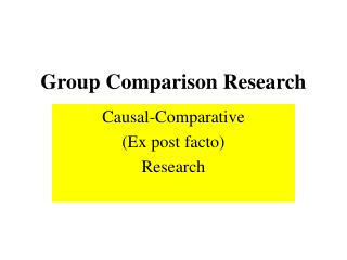 Group Comparison Research