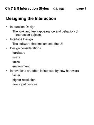 Designing the Interaction