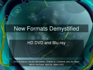 New Formats Demystified