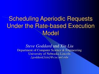 Scheduling Aperiodic Requests Under the Rate-based Execution Model