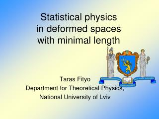 Statistical physics  in deformed spaces  with minimal length