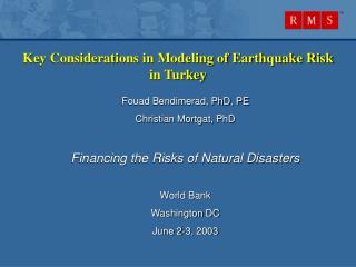Key Considerations in Modeling of Earthquake Risk in Turkey
