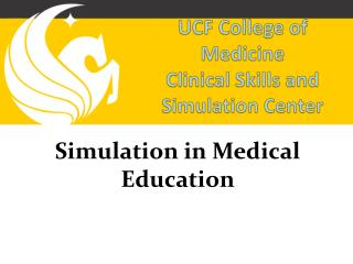 UCF College of Medicine Clinical Skills and Simulation Center