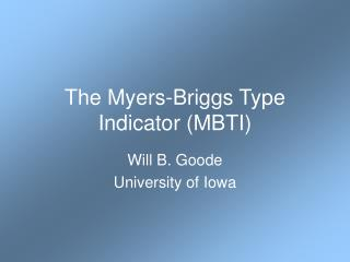 The Myers-Briggs Type Indicator (MBTI)