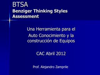 BTSA Benziger Thinking Styles Assessment