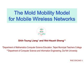 The Mold Mobility Model  for Mobile Wireless Networks