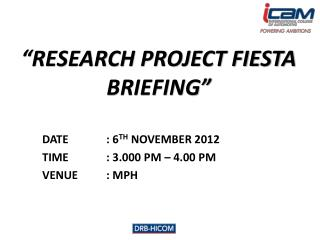 """RESEARCH PROJECT FIESTA BRIEFING"""
