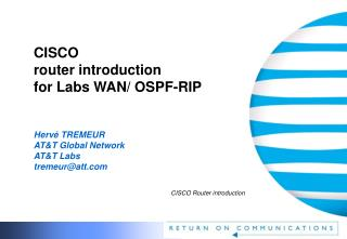 CISCO  router introduction for Labs WAN/ OSPF-RIP