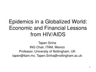 Epidemics in a Globalized World: Economic and Financial Lessons from HIV/AIDS
