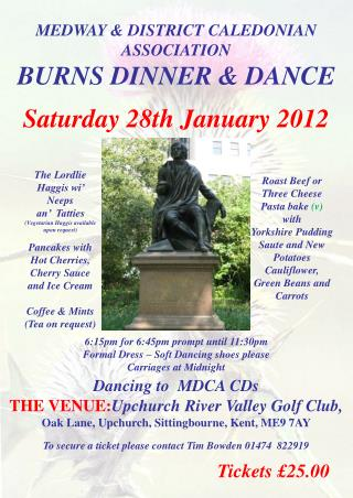 MEDWAY & DISTRICT CALEDONIAN ASSOCIATION BURNS DINNER & DANCE Saturday 28th January 2012