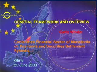 GENERAL FRAMEWORK AND OVERVIEW  Carlo Winder