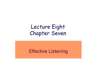 Lecture Eight Chapter Seven