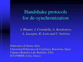 Handshake protocols for de-synchronization