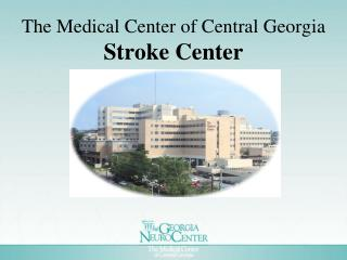 The Medical Center of Central Georgia Stroke Center