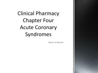 Clinical Pharmacy Chapter Four Acute Coronary Syndromes
