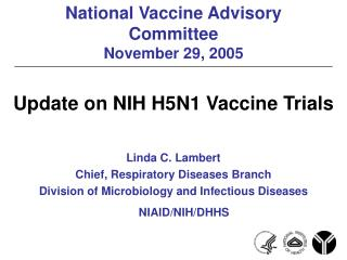 National Vaccine Advisory Committee November 29, 2005