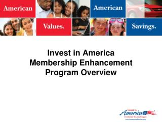 Invest in America Membership Enhancement Program Overview