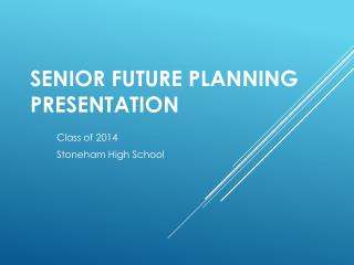 Senior Future Planning Presentation