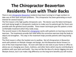 The Chiropractor Beaverton Residents Trust with Their Backs