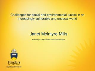 Challenges for social and environmental justice in an increasingly vulnerable and unequal world